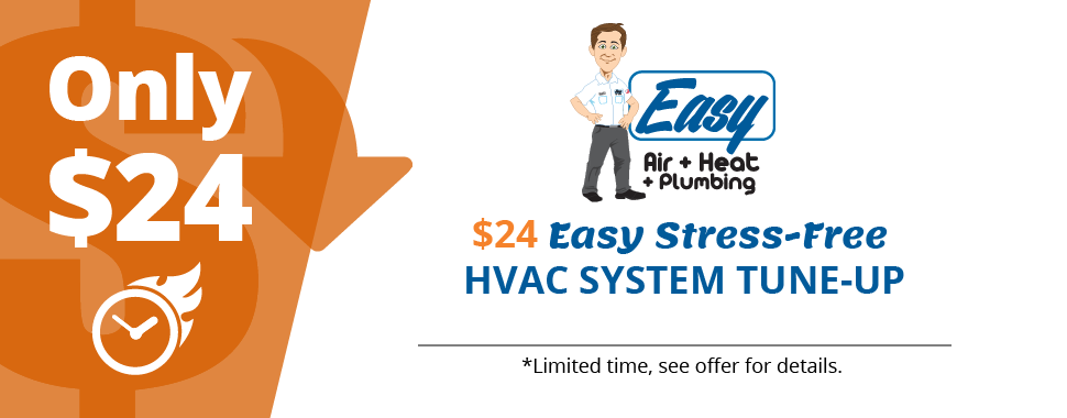 $24 Easy Stress-Free HVAC System Tune-up - Easy Air + Heat +